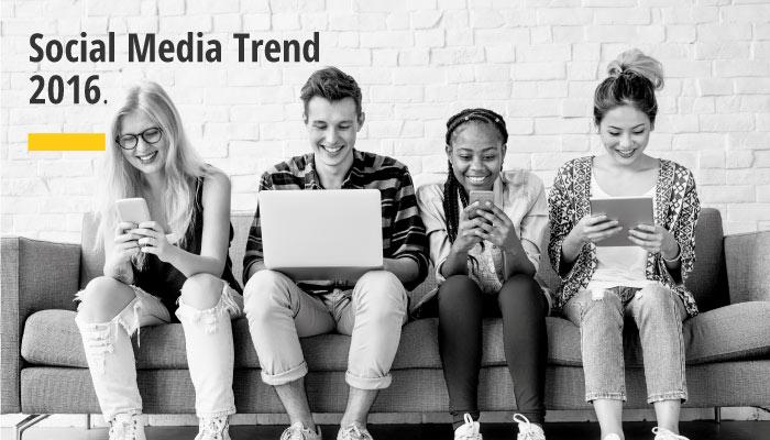 Social Media Trend 2016