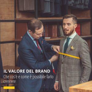 Il Valore Del Brand. Che Cos'è E Come è Possibile Farlo Crescere