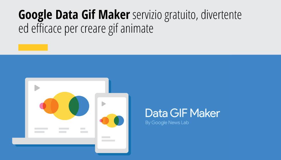Google Data Gif Maker Per Creare Gif Animate