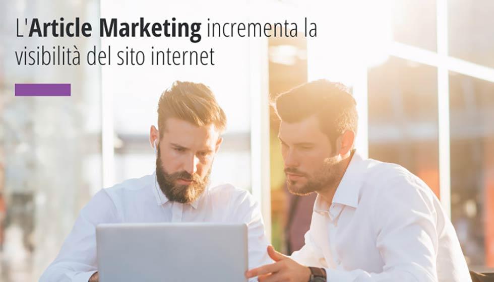 L'Article Marketing permette di incrementare il posizionamento di un sito internet