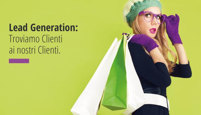 Lead Generation: Troviamo Clienti Ai Nostri Clienti