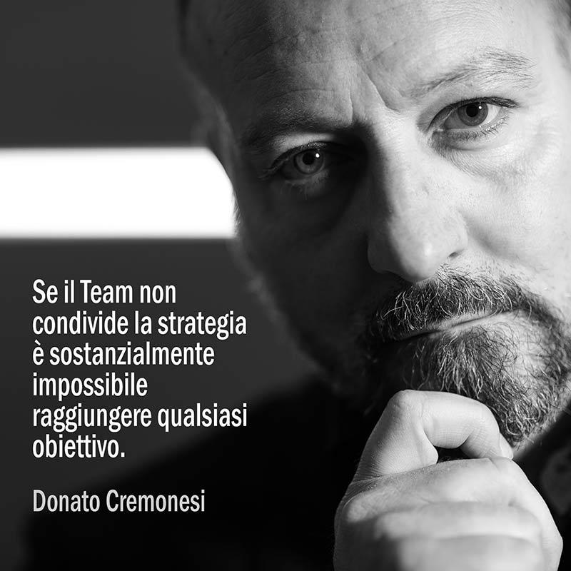 Citazione Di Donato Cremonesi Sulla Condivisione Della Strategia