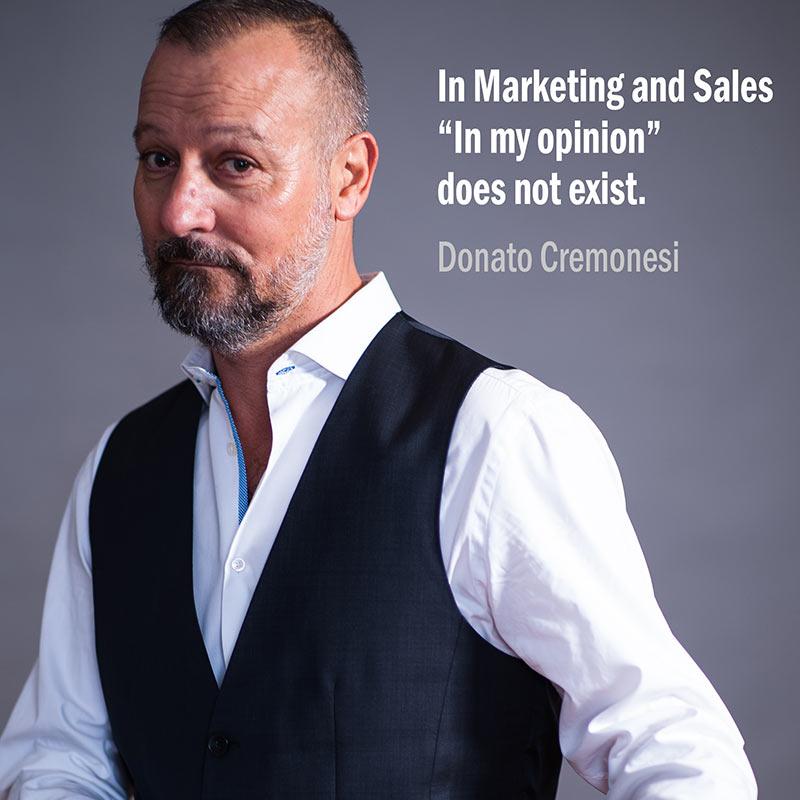 Citazione Di Donato Cremonesi Sulle Opinioni In Ambito Marketing E Vendite