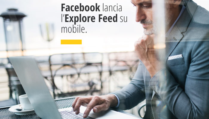 Facebook Lancia Explore Feed Su Mobile