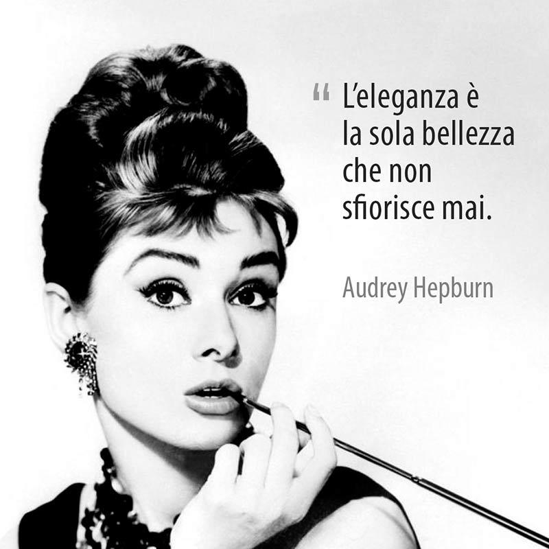 Citazione Di Audrey Hepburn Sull'eleganza E La Bellezza