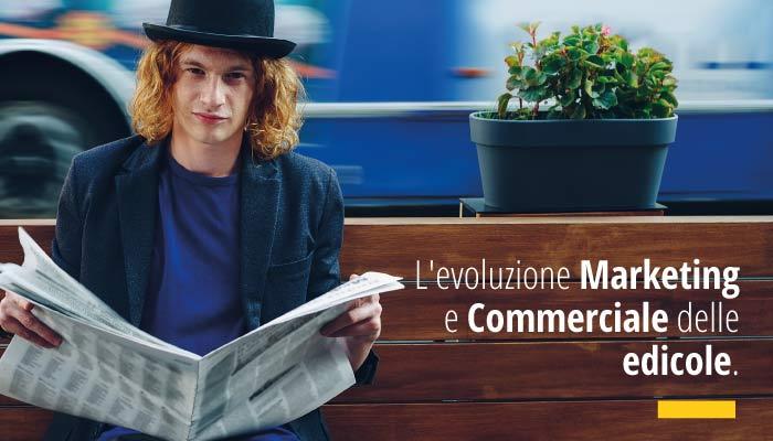 Evoluzione Marketing E Commerciale Delle Edicole