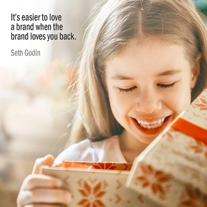 E' Più Facile Amare Un Brand Quando Anche Il Brand Ti Ricambia Citazione Di Seth Godin