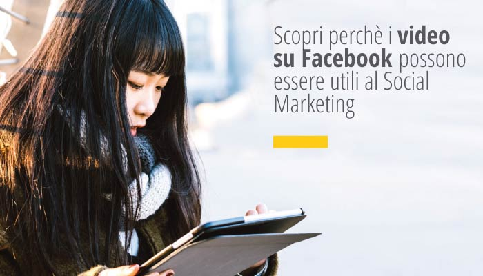 Video Su Facebook Possono Essere Utili Al Social Marketing