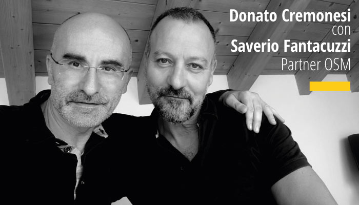 Donato Cremonesi Con Saverio Fantacuzzi Partner OSM
