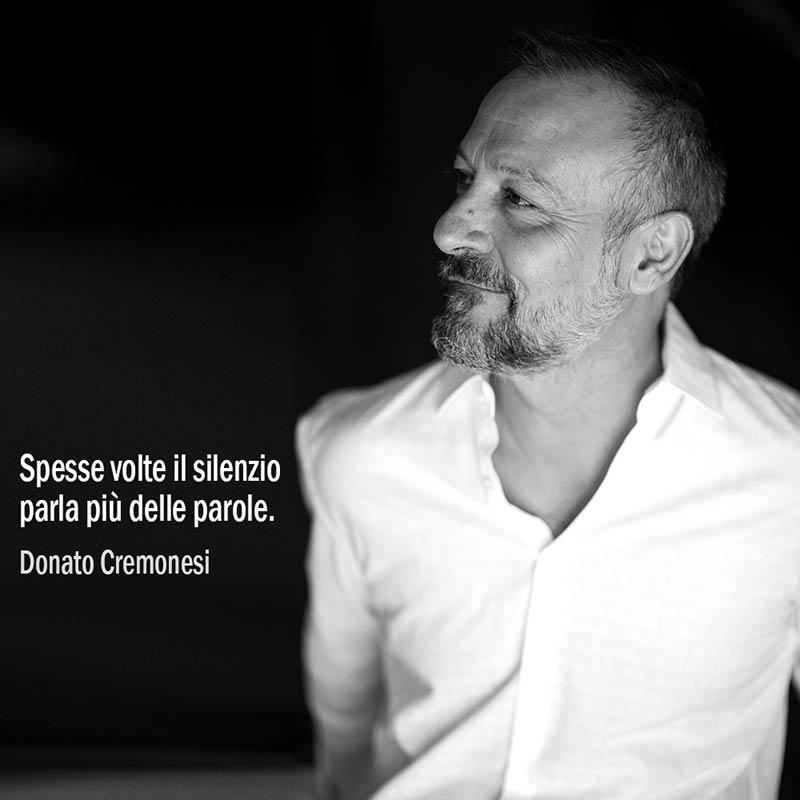 Spesse Volte Il Silenzio Parla Più Delle Parole. Donato Cremonesi