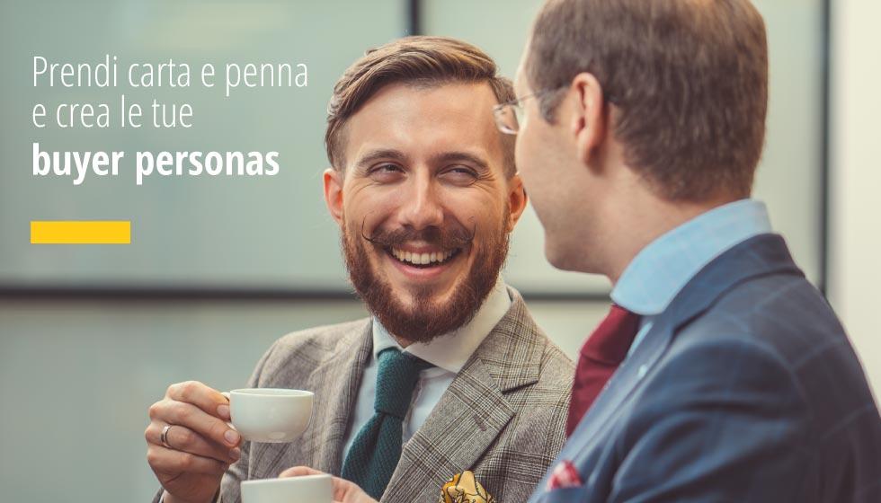 Prendi Carta E Penna E Crea La Tua Buyer Personas