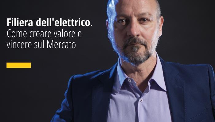 Filiera Dell'elettrico. Come Creare Valore E Vincere Sul Mercato