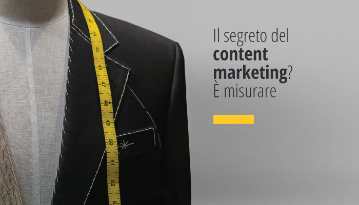 Il Segreto Del Content Marketing? È Misurare