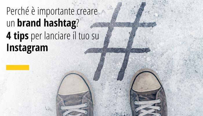 Perché è importante creare un brand hashtag