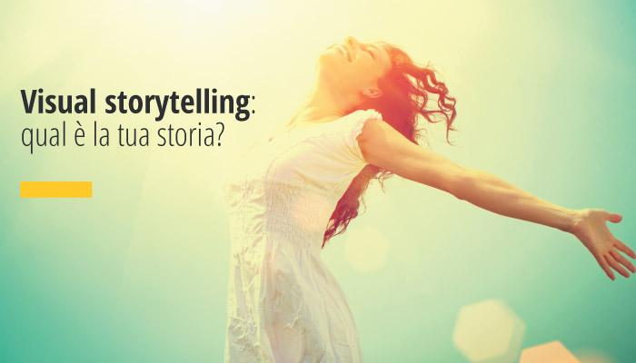 Visual Storytelling: Qual è La Tua Storia?