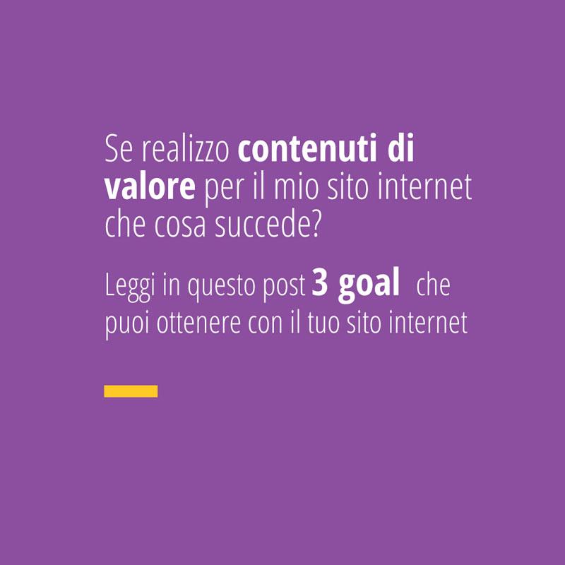 3 goal che puoi ottenere se scrivi contenuti di valore per il tuo sito