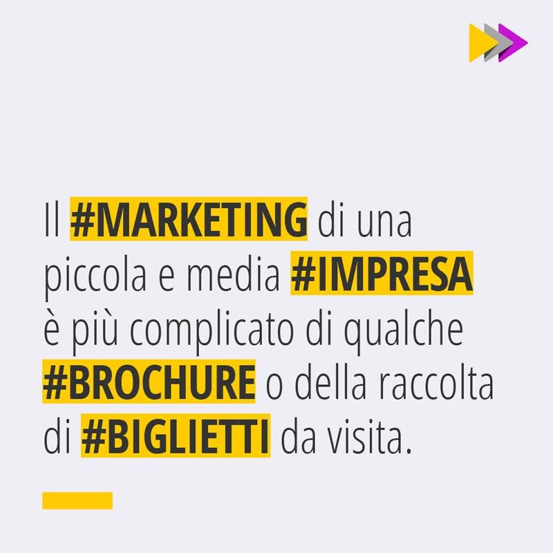 Il #MARKETING di una piccola e media #IMPRESA è più complicato di qualche Brochure o della raccolta di #BIGLIETTI da visita.