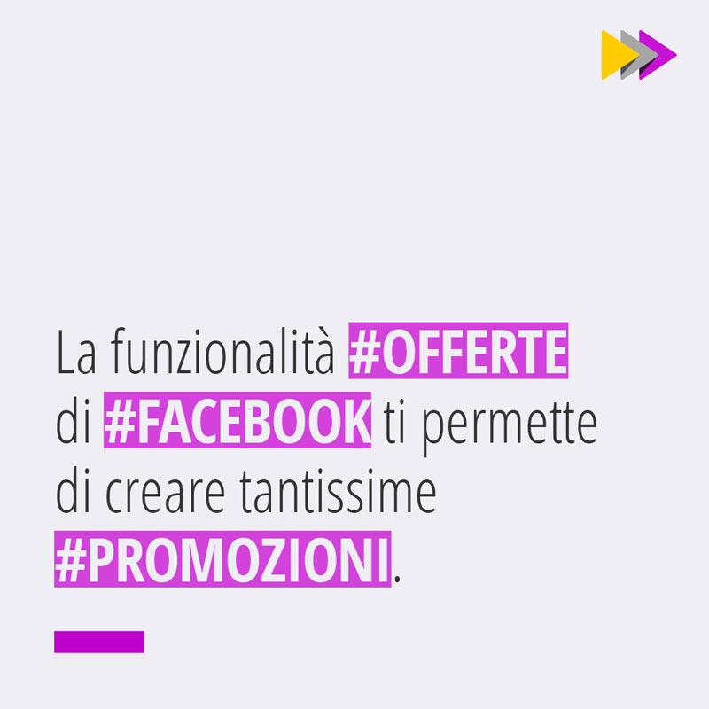 La funzionalità #OFFERTE di #FACEBOOK ti permette di creare tantissime #PROMOZIONI.