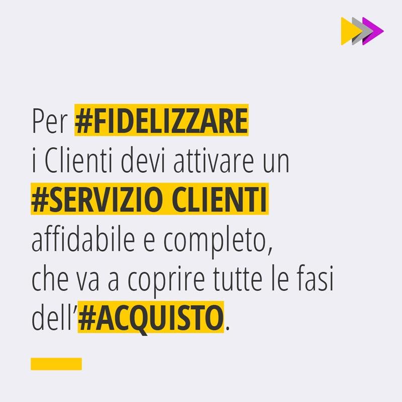 Per #FIDELIZZARE i Clienti devi attivare un #SERVIZIO CLIENTI affidabile e completo, che va a coprire tutte le fasi dell'#ACQUISTO.