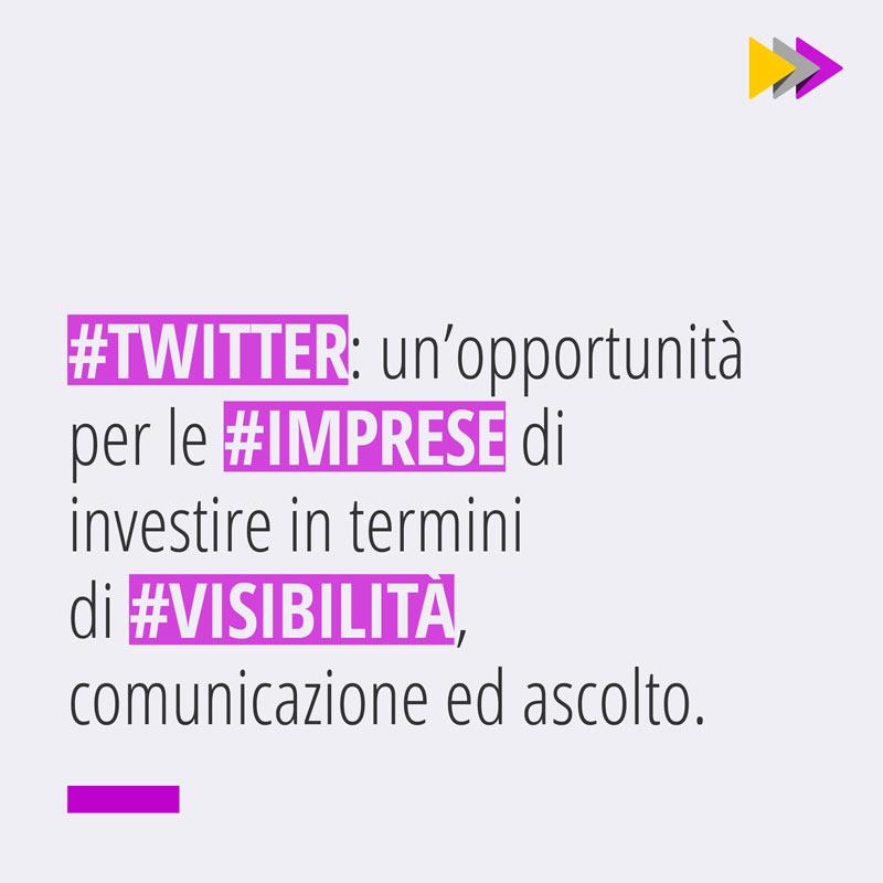 Twitter: un'opportunità per le #IMPRESE di investire in termini di #VISIBILITÀ, comunicazione ed ascolto.