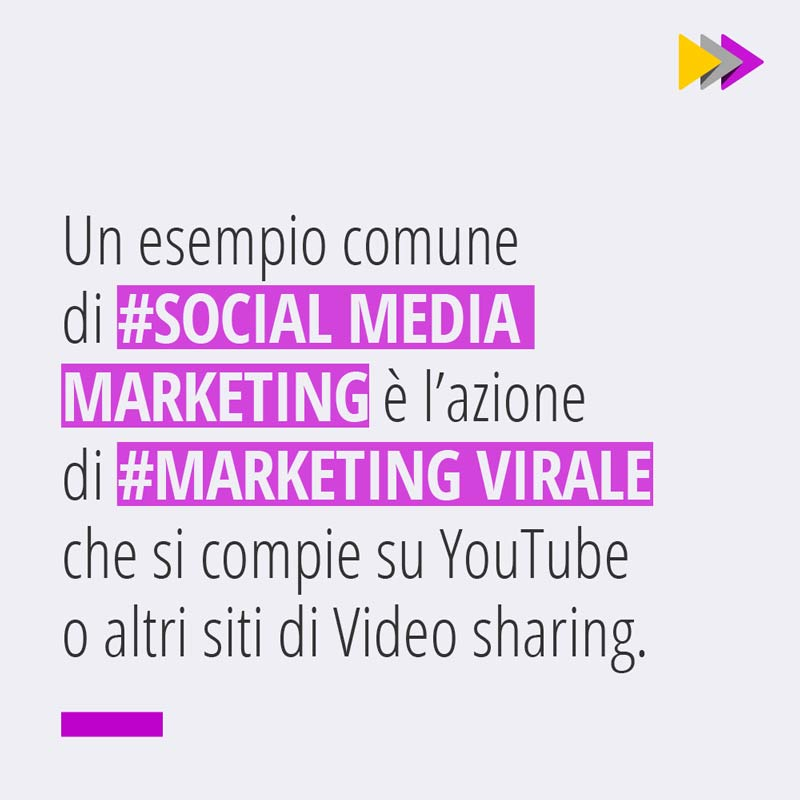 Un esempio comune di #SOCIAL MEDIA MARKETING è l'azione di #MARKETING VIRALE che si compie su YouTube o altri siti di Video sharing.