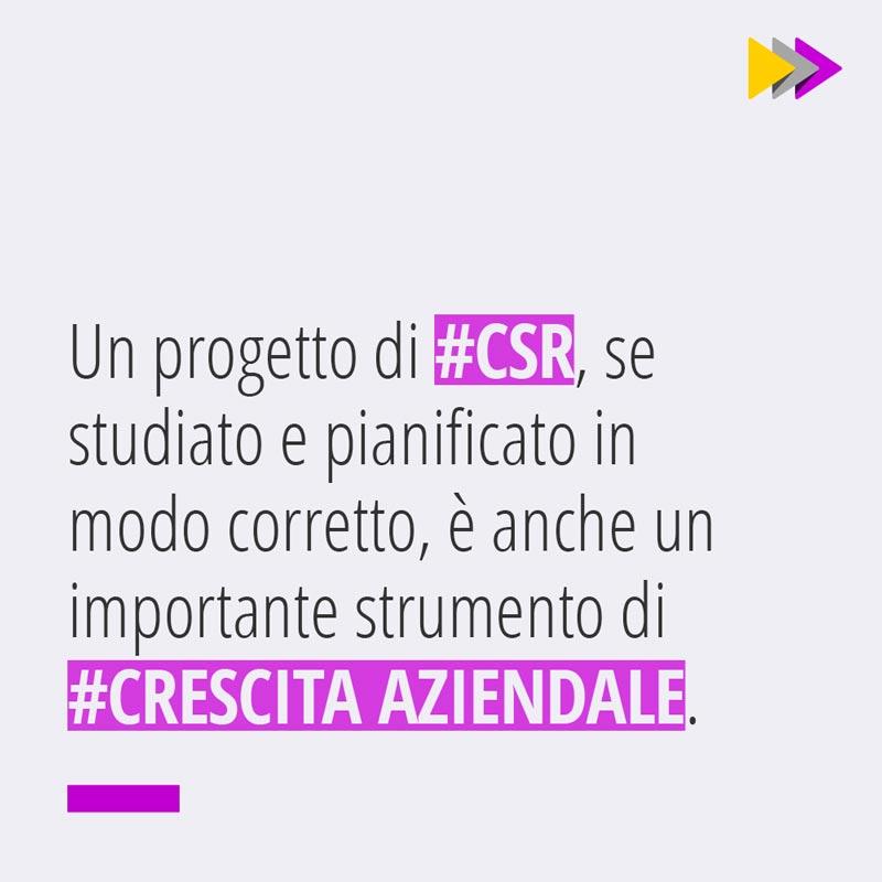 Un progetto di #CSR se studiato e pianificato in modo corretto è anche un importante strumento di #CRESCITA AZIENDALE