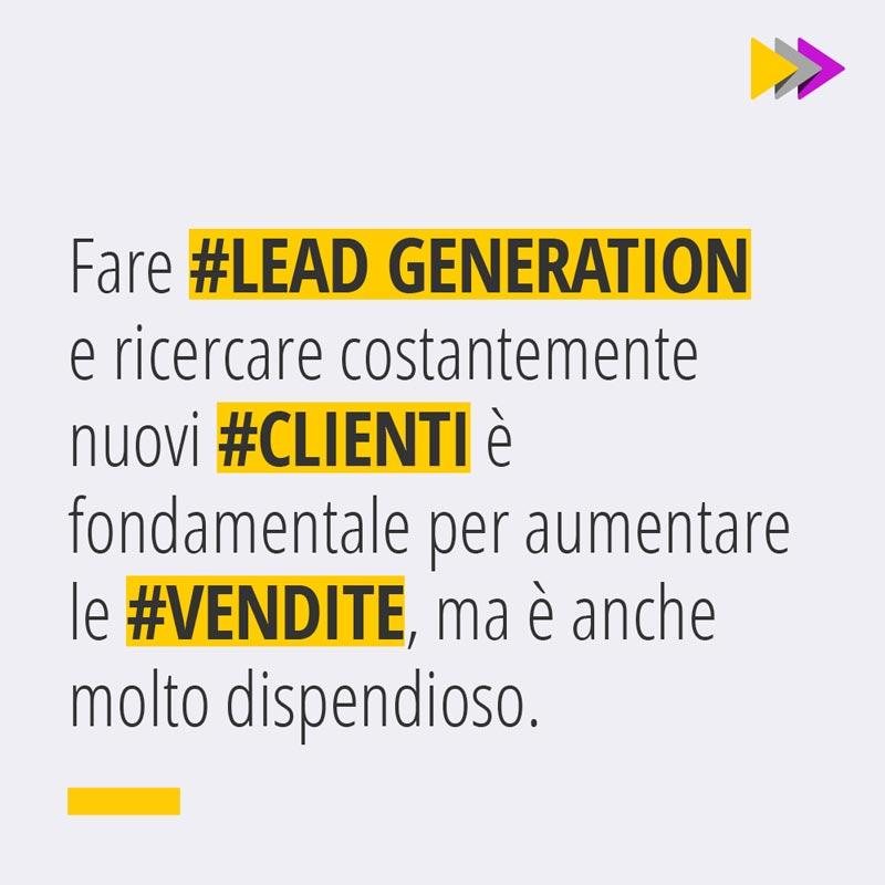 Fare #LEAD GENERATION e ricercare costantemente nuovi #CLIENTI è fondamentale per aumentare le #VENDITE, ma è anche molto dispendioso.