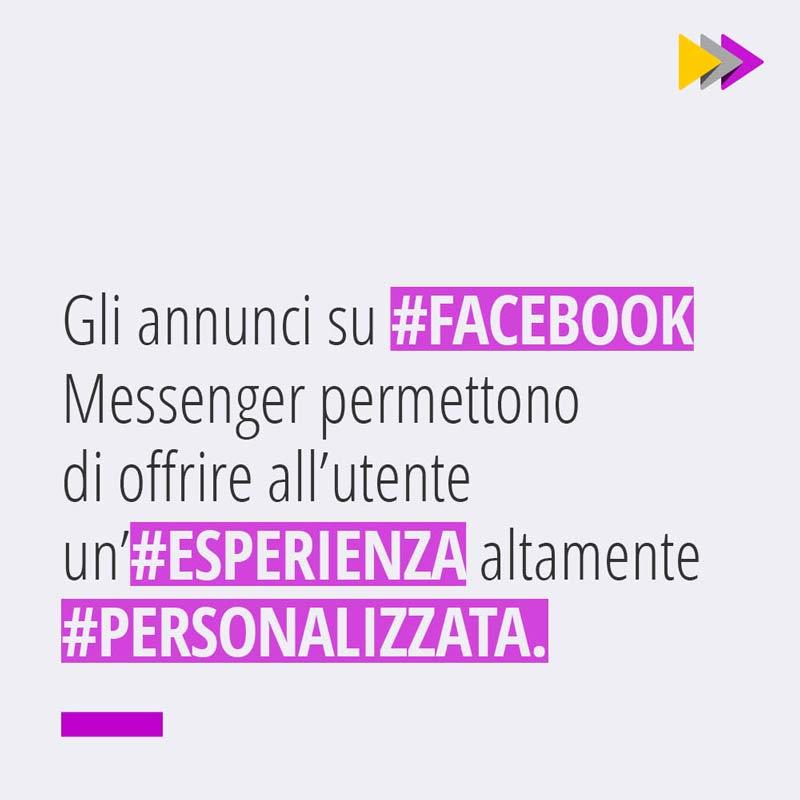 Gli annunci su #FACEBOOK Messenger permettono di offrire all'utente un'#ESPERIENZA altamente #PERSONALIZZATA.