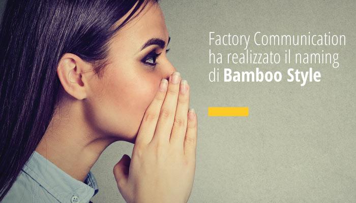Factory Communication Ha Realizzato Il Nome Aziende Di Bamboo Style