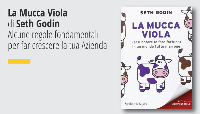 La Mucca Viola Di Seth Godin Guru Mondiale Del Marketing