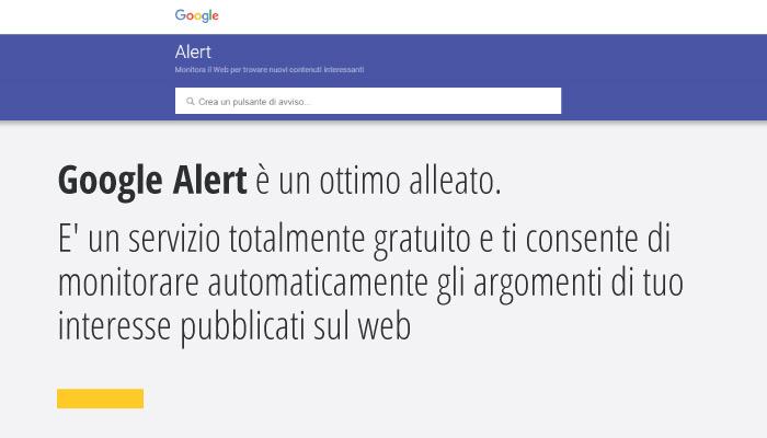 Google Alert è Un Servizio Totalmente Gratuito Per Monitorare Il Web