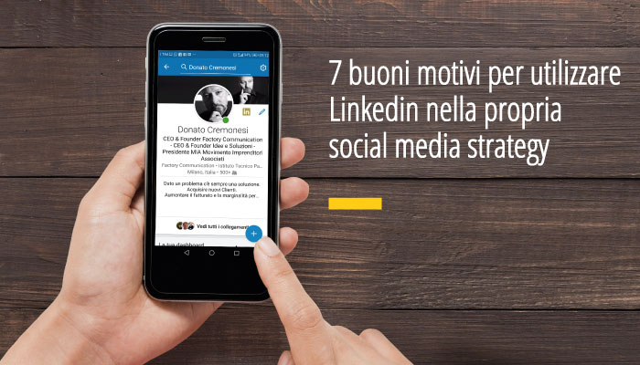 7 Buoni Per Utilizzare Linkedin Nella Tua Strategia Social Media