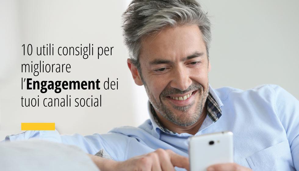 10 Consigli Utili Per Migliorare L'engagement Dei Tuoi Canali Social