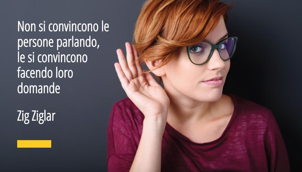 L'ascolto e la comprensione sono due fasi fondamentali nel processo di vendita