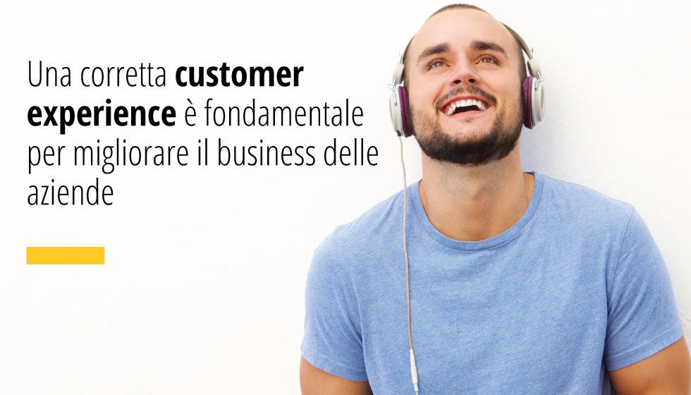 Una Corretta Customer Experience è Fondamentale Per Migliorare Il Business Delle Aziende