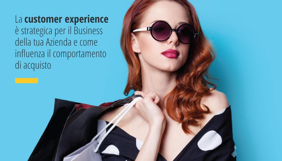 L'esperienza Del Cliente è Strategica Per Il Business Di Una Azienda