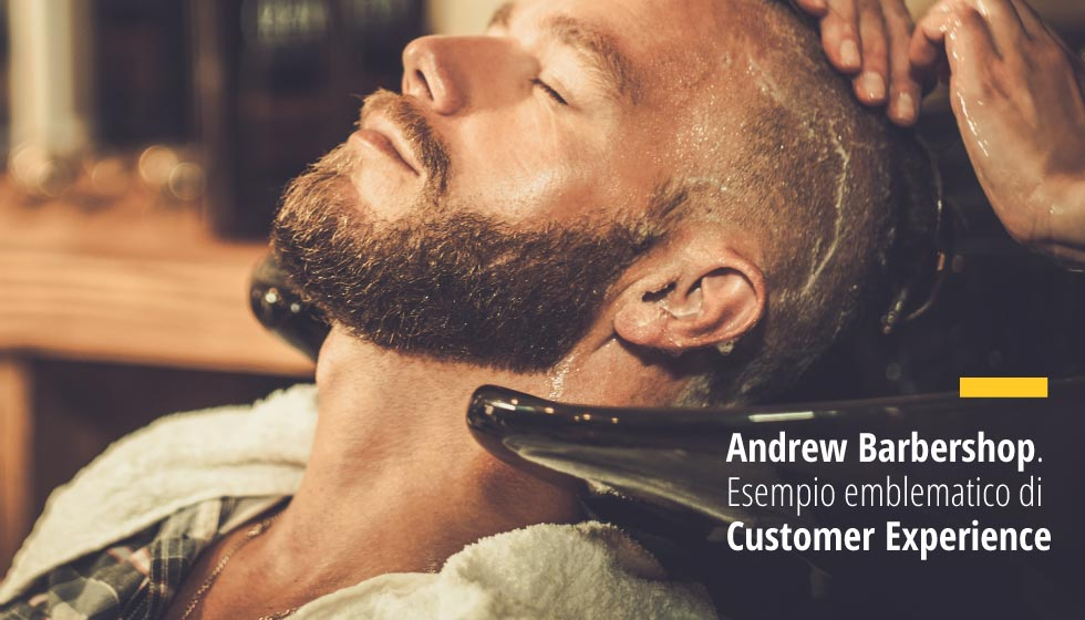 Andrew Barbershop. Esempio Emblematico Di Customer Experience