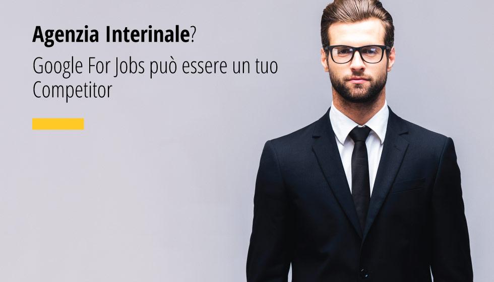 Agenzia Interinale Google For Jobs Può Essere Un Competitor