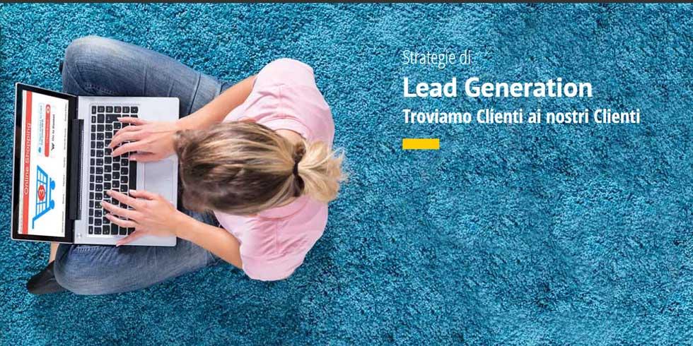 Strategie Di Lead Generation Troviamo Clienti Ai Nostri Clienti