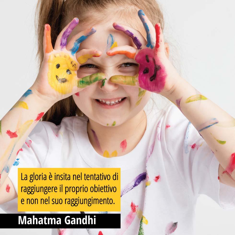 La gloria è insita nel tentativo di raggiungere il proprio obiettivo e non nel suo raggiungimento. Mahatma Gandhi