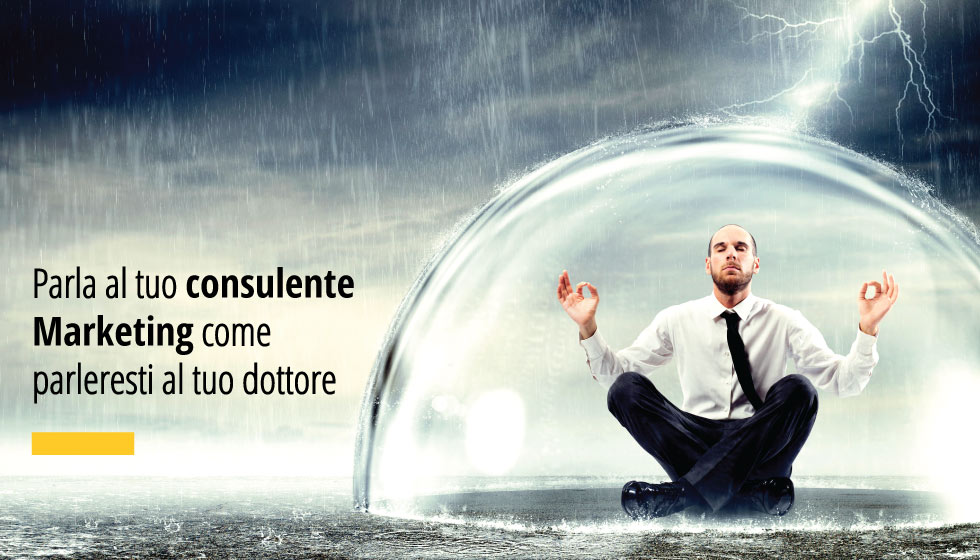 Parla Al Tuo Consulente Marketing Come Parleresti Al Tuo Dottore