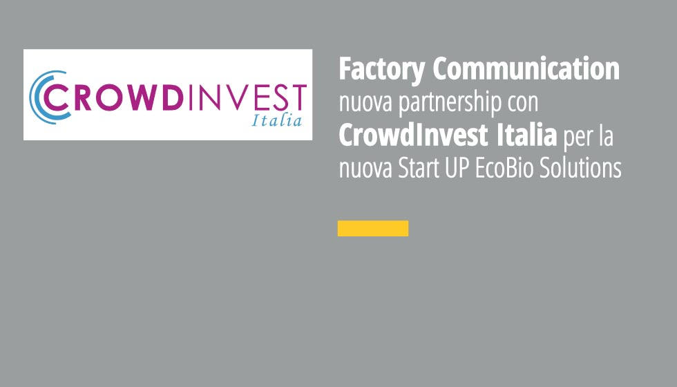 Factory Communication Partnership Con CrowdInvest Italia