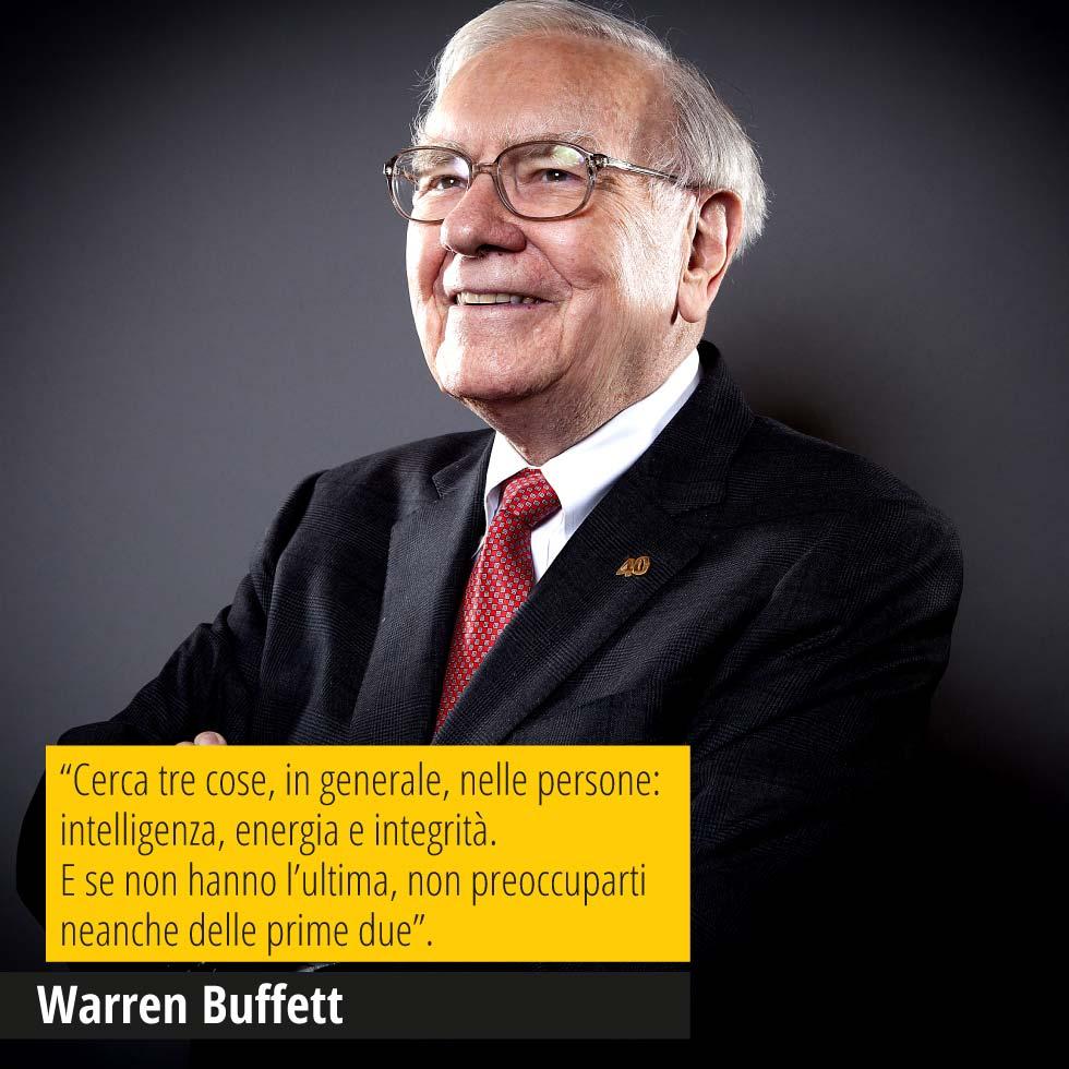 """In questa immagine Warren Buffett. In over una delle sue più belle citazioni """"Cerca tre cose, in generale, nelle persone: intelligenza, energia e integrità. E se non hanno l'ultima, non preoccuparti neanche delle prime due""""."""