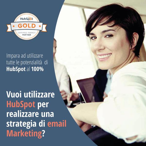 Vuoi Utilizzare HubSpot Per Realizzare Una Strategia Di Email Marketing?