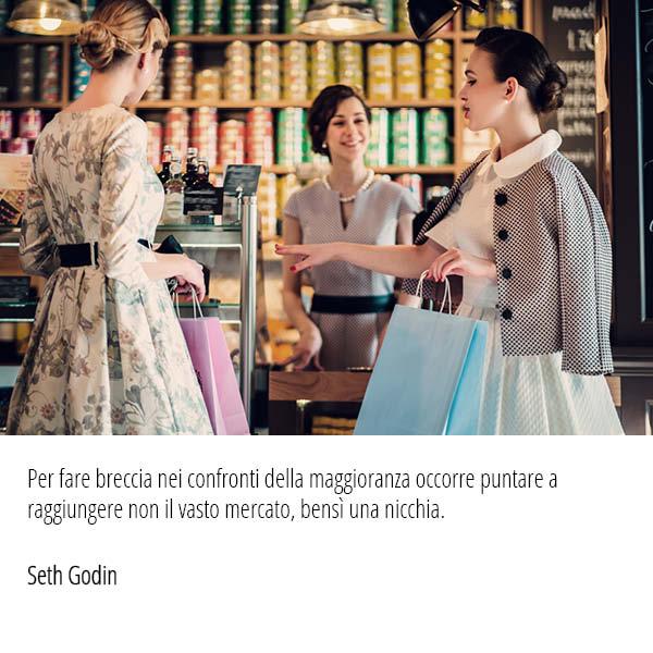 Una citazione di Seth Godin spiega in modo estremamente semplice la strategia di posizionamento