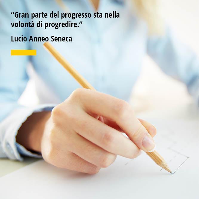 Citazione di Lucio Anneo Seneca Gran parte del progresso sta nella volontà di progredire