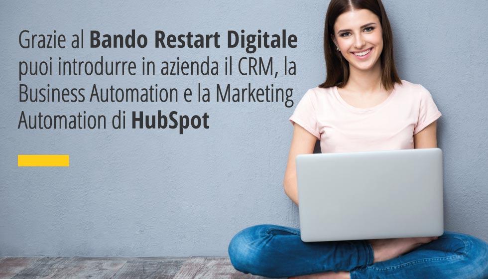 Grazie Al Bando Restart Digitale Puoi Introdurre In Azienda Il CRM, La Business Automation E La Marketing Automation Di HubSpot