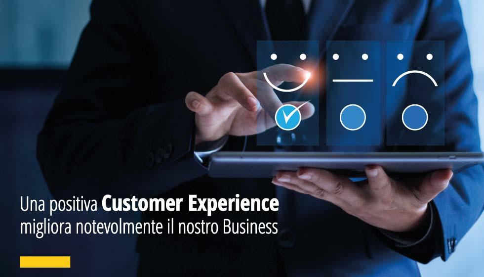 Una positiva Customer Experience migliora notevolmente il Business
