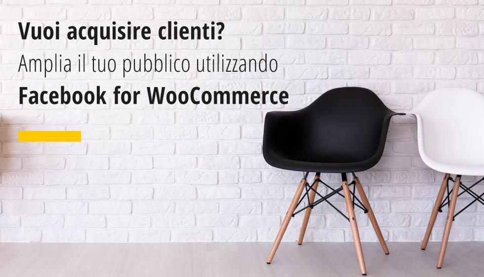 Factory Communication Articolo Amplia Il Tuo Pubblico Utilizzando Facebook For WooCommerce