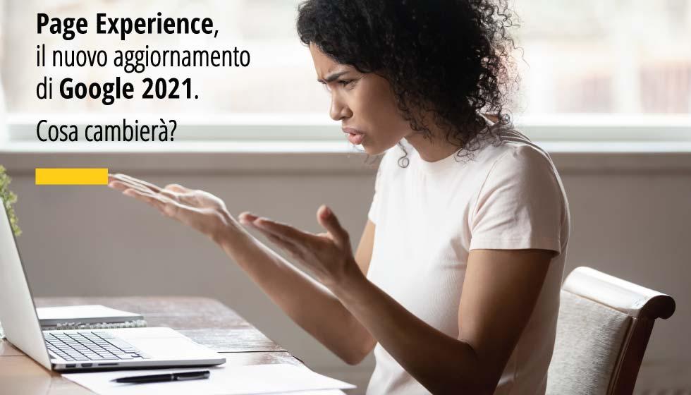 Page Experience, Il Nuovo Aggiornamento Di Google 2021